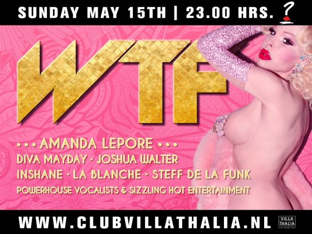 gay party Rotterdam WTF amanda lepore